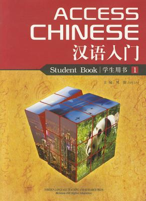Access Chinese By Liu, Jun